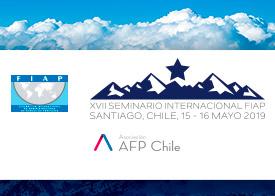 Save the date: XVII Seminario Internacional FIAP – 15 y 16 de mayo 2019, Santiago, Chile